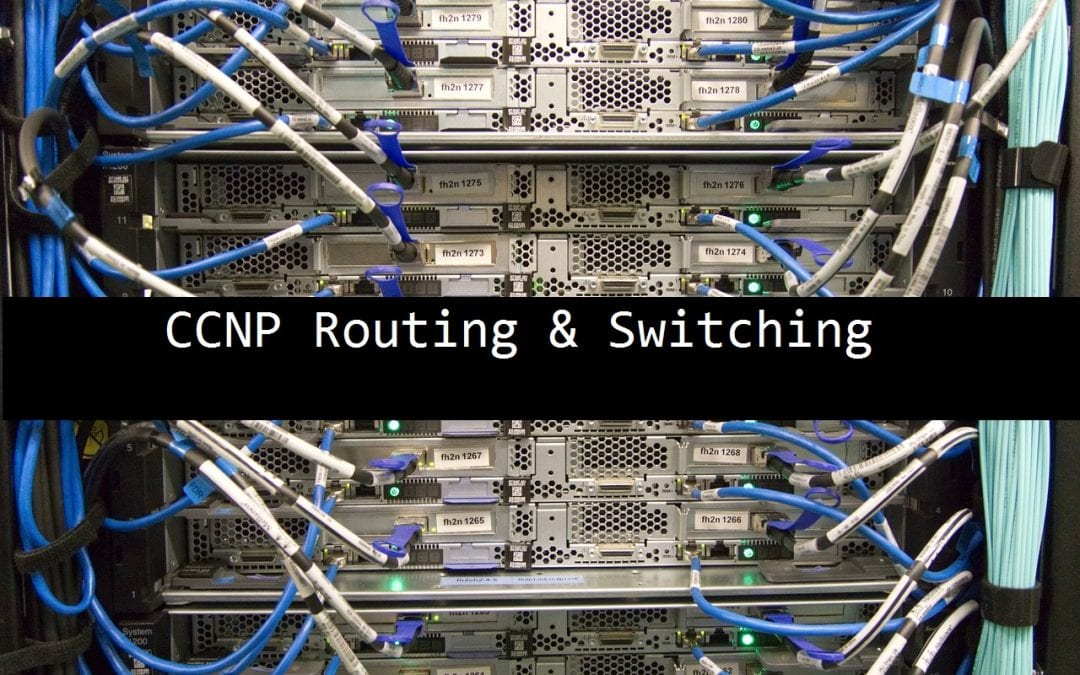 Cisco – CCNP Routing and Switching v2.0