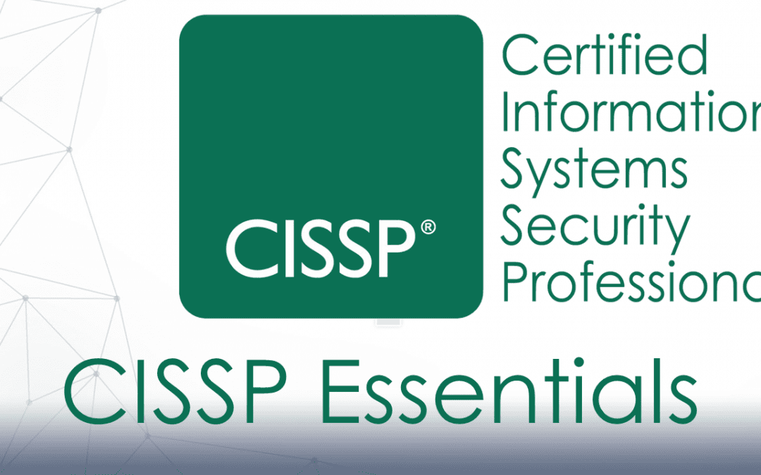 CISSP –Certified Information Systems Security Professional (2018)