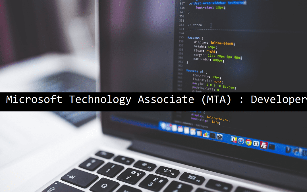 Microsoft Technology Associate (MTA) : Developer – Exam: 98-361
