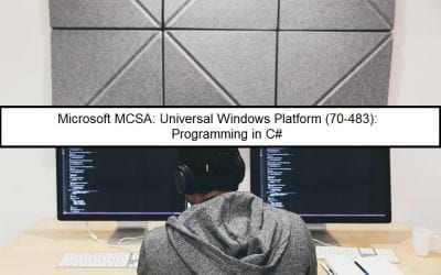 MCSA: Universal Windows Platform (70-483): Programming in C#