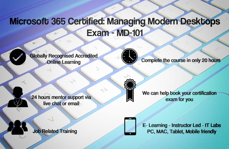 Microsoft 365 Certified:Managing Modern Desktops:MD-101