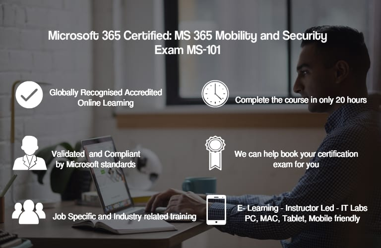 Microsoft 365 Certified: Mobility and Security – Exam MS-101